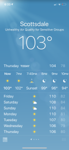A screenshot of the iPhone weather app showing temperatures in Scottsdale above 100 degrees for the next week